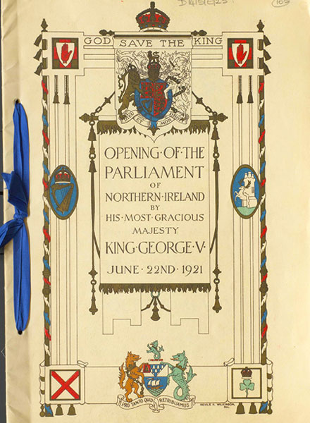 Decade of Centenaries | Ulster 1885 - 1925 | King George V opens new  Parliament